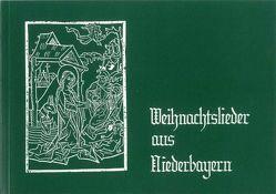 Weihnachtslieder aus Niederbayern von Ruhland,  Konrad