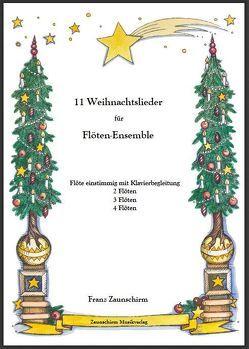 Weihnachtslieder für Flöten-Ensemble von Zaunschirm,  Franz