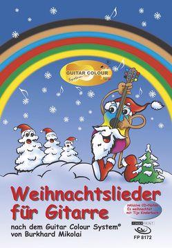 Weihnachtslieder für Gitarre von Mikolai,  Burkhard