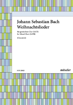 Weihnachtslieder zu vier Stimmen von Bach,  Johann Sebastian, Glowatzki,  Manfred