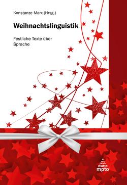 Weihnachtslinguistik von Marx,  Konstanze