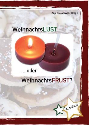 Weihnachtslust … oder Weihnachtsfrust?