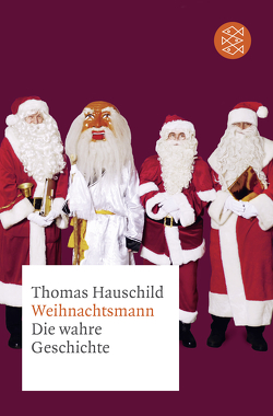 Weihnachtsmann von Hauschild,  Thomas