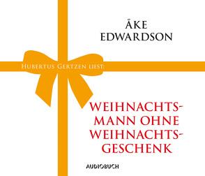 Weihnachtsmann ohne Weihnachtsgeschenk von Edwardson,  Åke, Gertzen,  Hubertus, Wollny,  Julian
