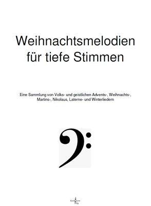 Weihnachtsmelodien für tiefe Stimmen von Wolfgang,  Gerts