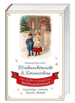 Weihnachtsnacht & Kerzenschein von Multhaupt,  Hermann