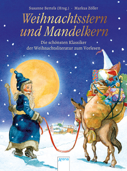 Weihnachtsstern und Mandelkern von Bertels,  Susanne, Bintig,  Ilse, Zöller,  Markus