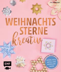 Weihnachtssterne kreativ! von Mielkau,  Ina