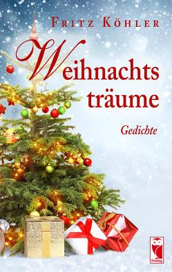 Weihnachtsträume von Köhler,  Fritz