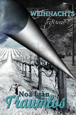 Weihnachtsträume & Traumlos (Gesamtausgabe) von Liàn,  Noa