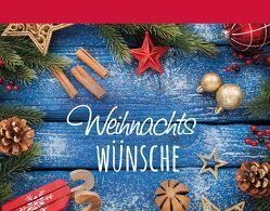 WeihnachtsWÜNSCHE von Fröse-Schreer,  Irmtraut