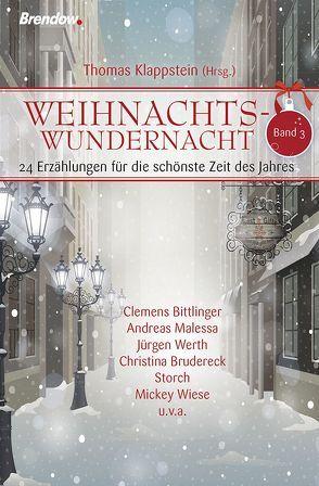 Weihnachtswundernacht 3 von Klappstein,  Thomas