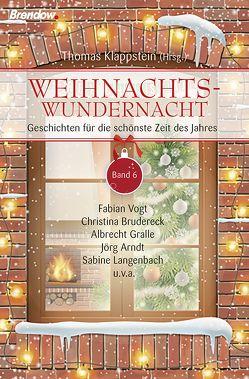 Weihnachtswundernacht 6 von Klappstein,  Thomas