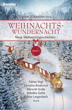 Weihnachtswundernacht 7 von Klappstein,  Thomas