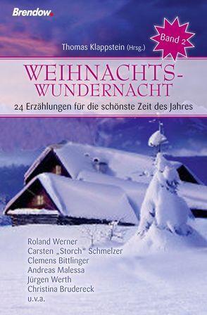 Weihnachtswundernacht – Band 2 von Klappstein,  Thomas, Wolf,  Bettina