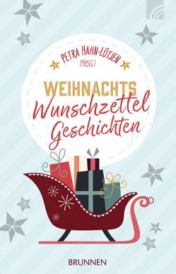 WeihnachtsWunschzettelGeschichten von Hahn-Lütjen,  Petra