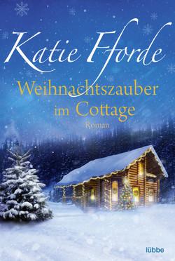 Weihnachtszauber im Cottage von Fforde,  Katie, Werner-Richter,  Ulrike