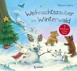 Weihnachtszauber im Winterwald von Harry,  Rebecca, Knapman,  Timothy