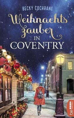 Weihnachtszauber in Coventry von Blum,  Christine, Cochrane,  Becky