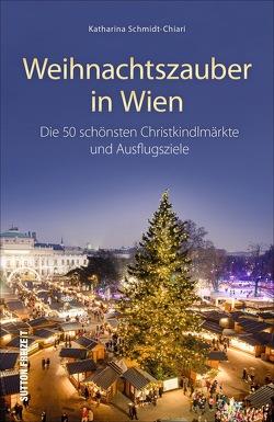 Weihnachtszauber in Wien von Schmidt-Chiari,  Katharina