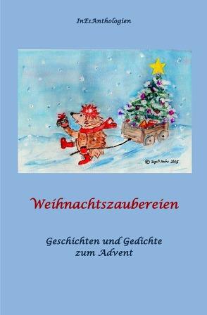 Weihnachtszaubereien von Acksteiner,  Barbara, Escher,  Inge, Nadolny,  Elfie, Steffen,  Antje