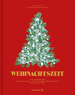 Weihnachtszeit von Auersperg-Breunner,  Elisabeth
