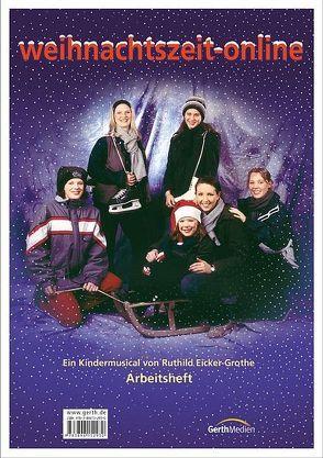 weihnachtszeit-online (Arbeitsheft)* von Eicker,  Ruthild