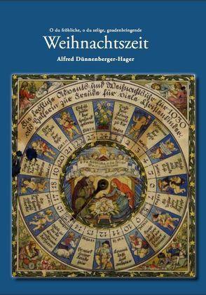 Weihnachtszeit von Dünnenberger-Hager,  Alfred