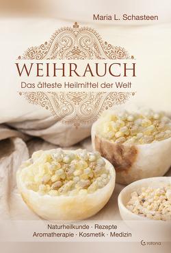 Weihrauch von Schasteen,  Maria
