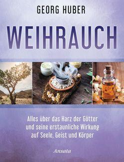 Weihrauch von Huber,  Georg