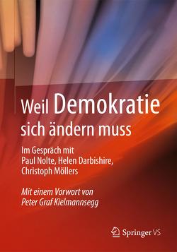 Weil Demokratie sich ändern muss von Springer VS