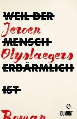 Weil der Mensch erbärmlich ist von Hessel,  Isabel, Olyslaegers,  Jeroen, Seferens,  Gregor