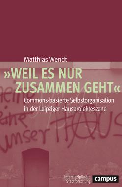 """""""Weil es nur zusammen geht"""" von Wendt,  Matthias"""