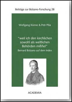 """""""weil ich den kirchlichen sowohl als weltlichen Behörden mißfiel"""" von Künne,  Wolfgang, Pisa,  Petr"""