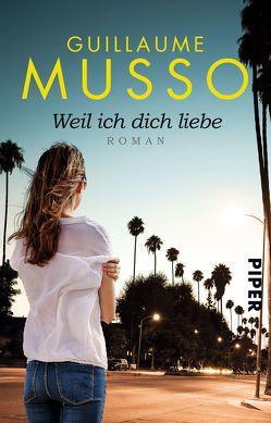 Weil ich dich liebe von Musso,  Guillaume, Puls ,  Claudia