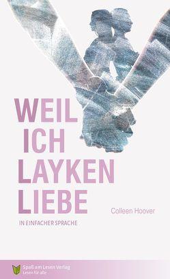 Weil ich Layken liebe von Hoover,  Colleen, Lindemann,  Andreas