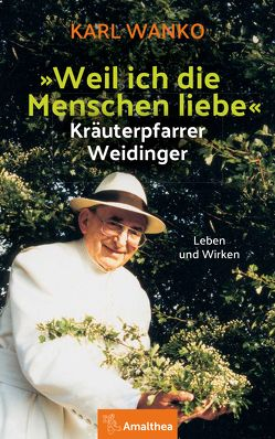 """""""Weil ich Menschen liebe"""" von Wanko,  Karl"""