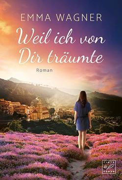 Weil ich von Dir träumte von Wagner,  Emma