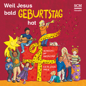 Weil Jesus bald Geburtstag hat