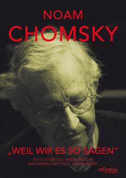 """""""Weil wir es so sagen"""" von Chomsky,  Noam, Kneussel,  Gregor"""