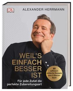 Weil's einfach besser ist von Herrmann,  Alexander