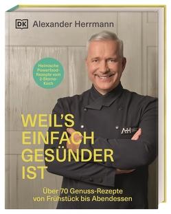 Weil's einfach gesünder ist von Herrmann,  Alexander