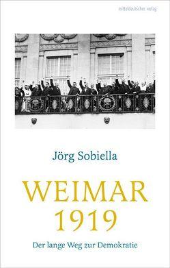 Weimar 1919 von Sobiella,  Jörg