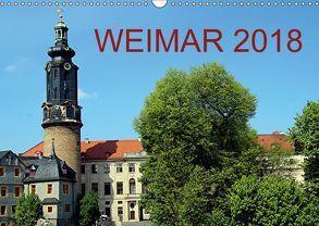 Weimar 2018 (Wandkalender 2018 DIN A3 quer) von Witkowski,  Bernd