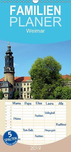 Weimar 2019 – Familienplaner hoch (Wandkalender 2019 , 21 cm x 45 cm, hoch) von Witkowski,  Bernd