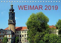 Weimar 2019 (Tischkalender 2019 DIN A5 quer) von Witkowski,  Bernd