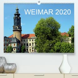 Weimar 2020 (Premium, hochwertiger DIN A2 Wandkalender 2020, Kunstdruck in Hochglanz) von Witkowski,  Bernd