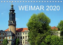 Weimar 2020 (Tischkalender 2020 DIN A5 quer) von Witkowski,  Bernd