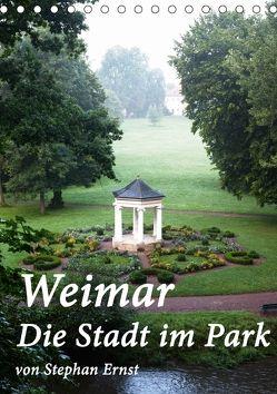 Weimar – Die Stadt im Park (Tischkalender 2018 DIN A5 hoch) von Ernst,  Stephan