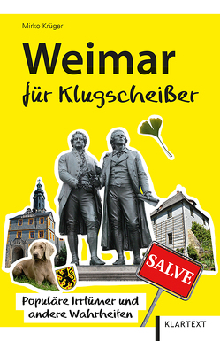 Weimar für Klugscheißer von Krüger,  Mirko